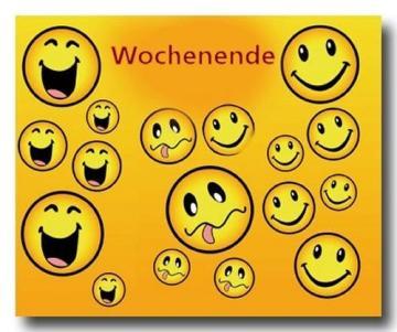 Wochenende smiley schönes Smiley schönes